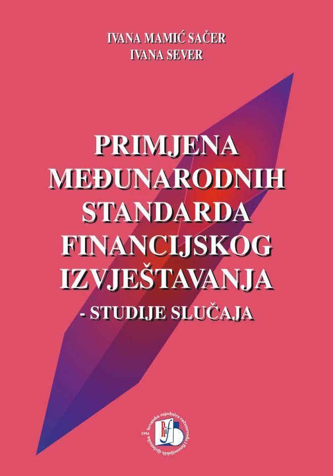 Primjena međunarodnih standarda financijskog izvještavanja - Studije slučaja